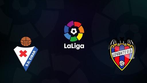 Nhận định bóng đá trận đấu giữa Eibar vs Levante